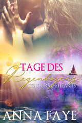 Tage des Regenbogens: Colours of Hearts Buch Cover